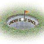 UNDER GOLF SPACE