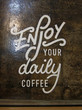 YOUR DAILY/COFFEE