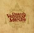 【6月6日】 『Dear Venus Marche - ディア ヴィーナス マルシェ - Vol.1』 開催します!